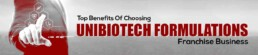 Unibiotech Formulations Top Benefits Of Choosing Unibiotech Formulations (A PCD Pharma Business)